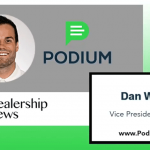 Why Podium is the Dealer's Choice for Reputation Management