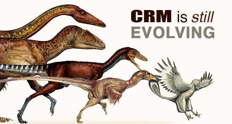 CRM Evolving