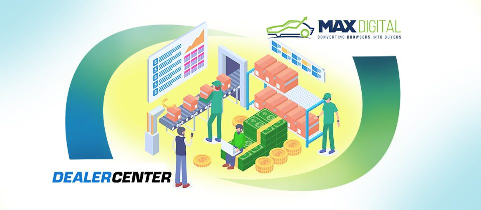 MaxDigital-and-DealerCenter